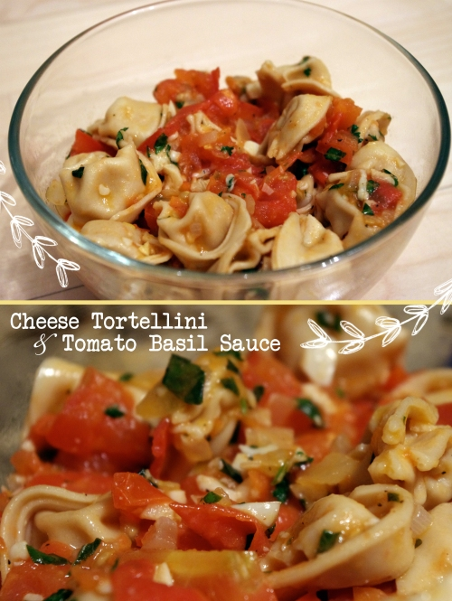 Tortellini and Tomato Basil